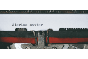 Stories matter on a typewriter